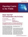 Should I Tweet That? Court Communications in the 21st Century