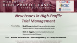 New Issues in High-Profile Trial Management