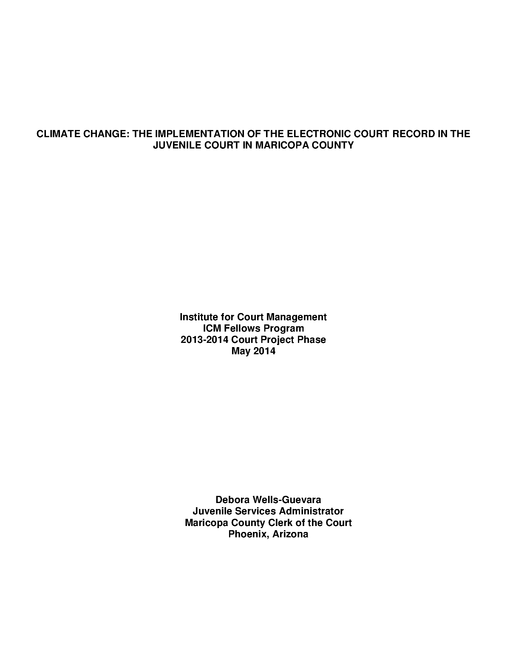 Climate Change: The Implementation of the Electronic Court